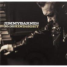 30:30 HINDSIGHT - JIMMY BARNES