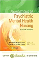 Foundations of Psychiatric Mental Health Nursing - Text and E-Book Package: A Clinical Approach