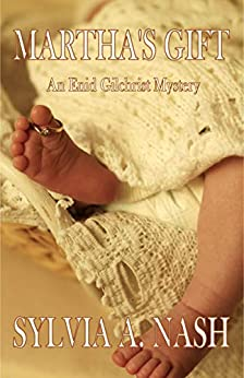 Martha's Gift: An Enid Gilchrist Mystery (Enid Gilchrist Mysteries Book 3) by [Nash, Sylvia A.]