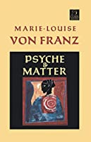 Psyche and Matter (C. G. Jung Foundation Books Series)