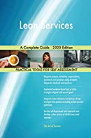 Lean Services A Complete Guide - 2020 Edition