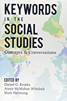 Keywords in the Social Studies: Concepts & Conversations (Counterpoints)