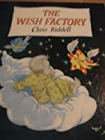 The Wish Factory