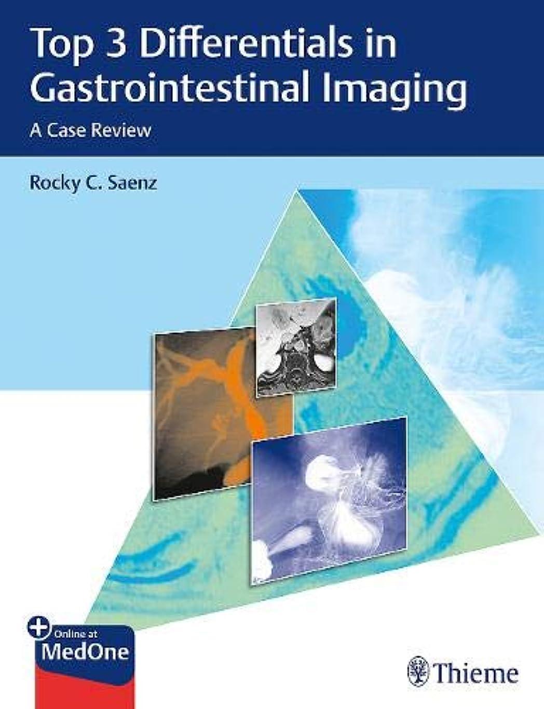 甘味収益開始Top 3 Differentials in Gastrointestinal Imaging: A Case Review