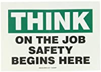 Accuform Signs MGNF980VS Adhesive Vinyl Safety Sign Legend THINK ON THE JOB SAFETY BEGINS HERE 7 Length x 10 Width x 0.004 Thickness Green/Black on White [並行輸入品]