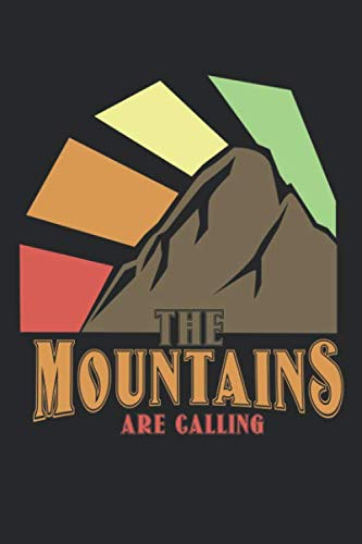 Mountains Are Calling: Outdoor Hiking Notebook - 120 Pages, 6x9, Squared Journal
