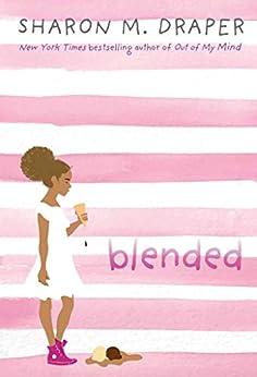 Blended by [Draper, Sharon M.]