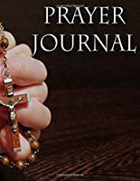 Prayer Journal: A Guide for Verses, Lessons, and Gratitude