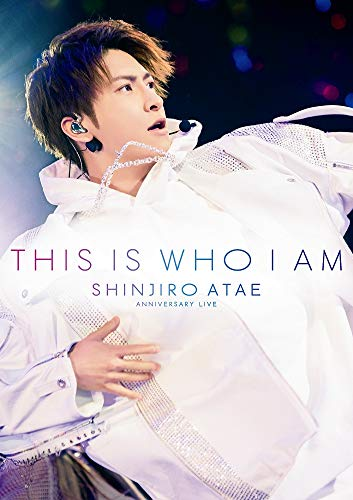 Anniversary Live『THIS IS WHO I AM』(DVD2枚組)