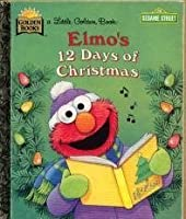 Elmo's Twelve Days of Christmas (Sesame Street)