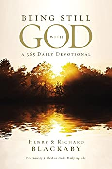 Being Still With God Every Day by [Blackaby, Henry, Blackaby, Richard]