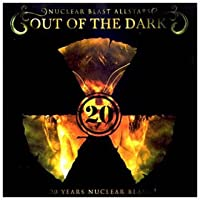 Nuclear Blast 20th Anniversary: Out of the Dark