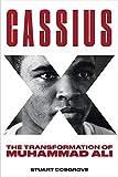 Cassius X: The Transformation of Muhammad Ali