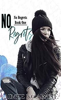 No Regrets Book 1 by [Noalane, Aimee]