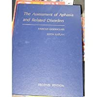 Assessment of Aphasia and Related Disorders