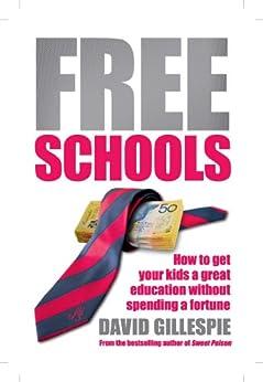 Free Schools by [Gillespie, David]