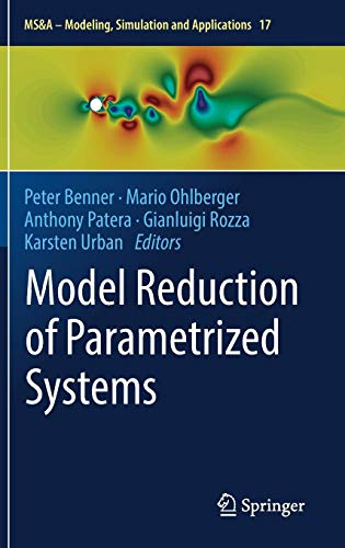 Download Model Reduction of Parametrized Systems (MS&A) 3319587854