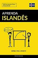 Aprenda Islandês - Rápido / Fácil / Eficiente: 2000 Vocabulários Chave