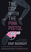 The Cop With the Pink Pistol (Thorndike Press Large Print Mystery)