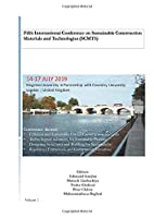 Fifth International Conference on Sustainable Construction Materials and Technologies (SCMT5): Vol 1 (SCMT Conferences)