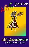 ABC Walpurgisnacht!: Buchstaben sind (k)eine Hexerei