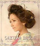 Sakura Bossa-The Greatest Sakura Hits In Bossa Style- / オムニバス, かの香織, RUCO, 星羅, Peach, 大日方治子, Tammy (CD - 2008)