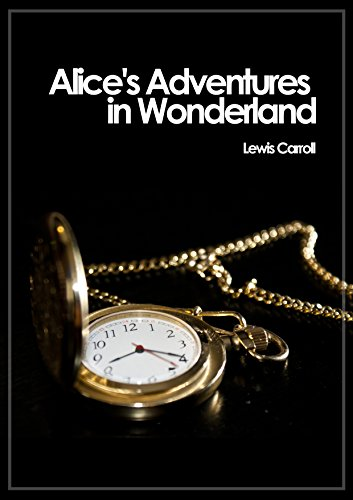 Alice´s Adventures in Wonderland (English Edition)