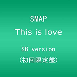 This is love(初回限定盤 SB version)