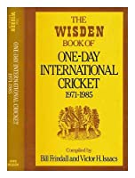 The Wisden Book of One-Day International Cricket 1971-1985