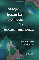 Integral Equation Methods for Electromagnetics (Electromagnetic Waves)