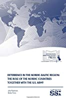 Deterrence in the Nordic-Baltic Region: The Role of the Nordic Countries Together With the U.S. Army
