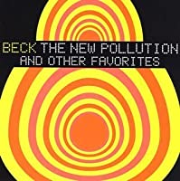 The New Pollution and Other Favorites