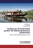 Scaling Up of Innovation System for Boosting Banana Production