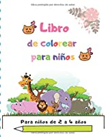 Libro de colorear para niños: Para niños de 2 a 4 años