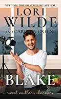 Blake: A Clean and Wholesome Romantic Comedy (Sweet Southern Charmers)