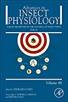 Target Receptors in the Control of Insect Pests: Part II, Volume 46 (Advances in Insect Physiology)