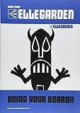バンドスコア ELLEGARDEN/BRING YOUR BOARD!! (バンド・スコア)