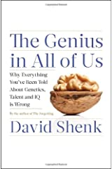 The Genius in All of Us: Why Everything You've Been Told About Genetics, Talent, and IQ Is Wrong ハードカバー