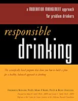 Responsible Drinking: A Moderation Management Approach for Problem Drinkers【洋書】 [並行輸入品]