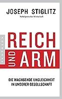 Reich und Arm: Die wachsende Ungleichheit in unserer Gesellschaft