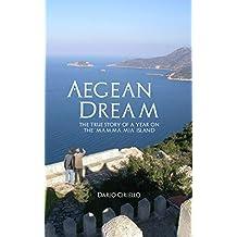 Aegean Dream: The true story of a year on the 'Mamma Mia' island
