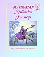MYTHONIAN Meditation Journeys: Universal Ways... In Prisms of Light (MYTHONIAN Energy Healing)