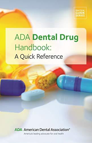 Download Ada Dental Drug Handbook: A Quick Reference (Practical Guide) 1684470463