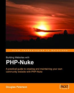 [Paterson, Douglas]のBuilding Websites with PHP-Nuke