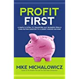 Profit First: A Simple System to Transform Any Business from a Cash-Eating Monster to a Money-Making Machine.