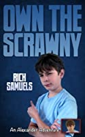 Own the Scrawny