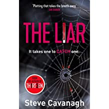 The Liar: It takes one to catch one. (Eddie Flynn Book 3)