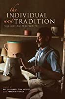 The Individual and Tradition: Folkloristic Perspectives (Special Publications of the Folklore Institute, Indiana University)