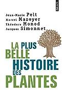 Plus Belle Histoire Des Plantes. Les Racines de Notre Vie(la)