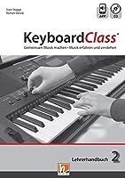 KeyboardClass. Lehrerhandbuch 2: Gemeinsam Musik machen. Musik erfahren und verstehen